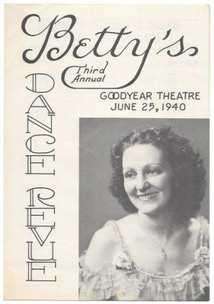 BETTY'S THIRD ANNUAL DANCE REVUE, Goodyear Theatre, June 25, 1940'