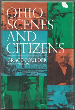 OHIO SCENES AND CITIZENS. Grace Goulder