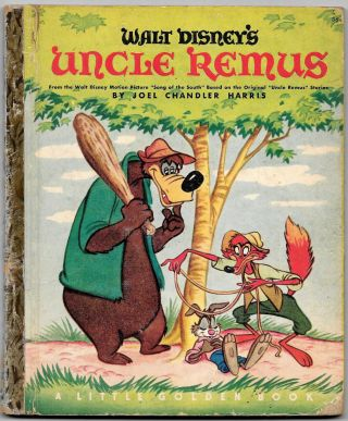 WALT DISNEY'S UNCLE REMUS, From the Original Uncle Remus Stories by Joel Chandler Harris
