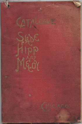 SLADE, HIPP AND MELOY, INC., Catalogue and Price List