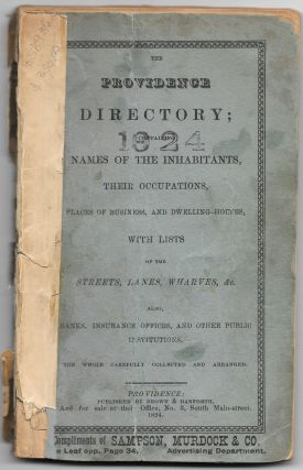 THE PROVIDENCE DIRECTORY; Containing Names of Inhabitants, Their Occupations, Places of Business,...