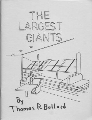 THE LARGEST GIANTS, The Last Six Rigid Airships