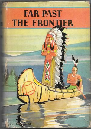 FAR PAST THE FRONTIER