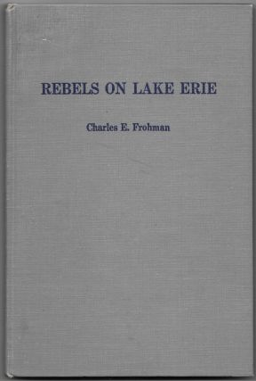 REBELS ON LAKE ERIE