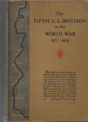 OFFICIAL HISTORY OF THE FIFTH DIVISION, U.S.A., 1917 - 1919