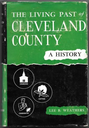 THE LIVING PAST OF CLEVELAND COUNTY