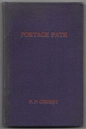 THE PORTAGE PATH. P. P. Cherry