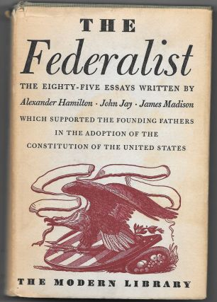 THE FEDERALIST, Alexander Hamilton, James Madison, John Jay