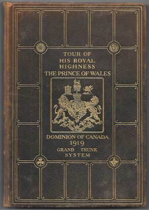 ANNOTATED TIME TABLE. THE TOUR THROUGH CANADA OF HIS ROYAL HIGHNESS, THE PRINCE OF WALES, ,...