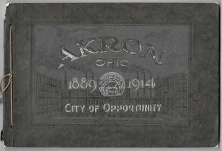 AKRON, OHIO, CITY OF OPPORTUNITY