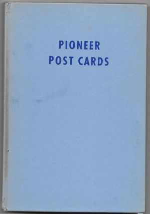 PIONEER POST CARDS, J. R. Burdick