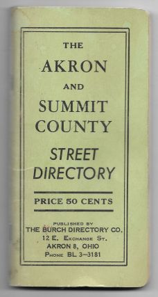 THE AKRON AND SUMMIT COUNTY STREET DIRECTORY