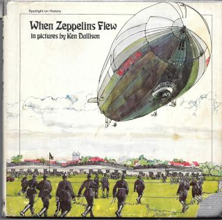 WHEN ZEPPELINS FLEW. Peter Wood, Edmund |White