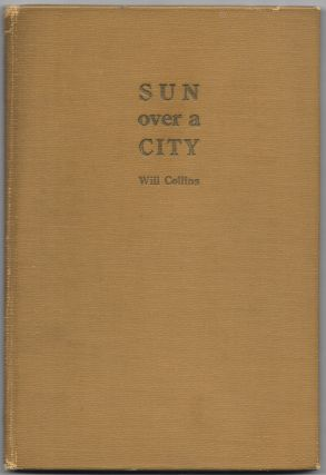 SUN OVER THE CITY. AKRON, Will Collins