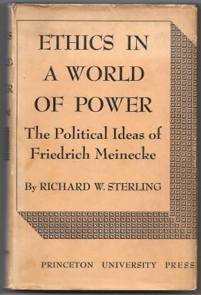 ETHICS IN A WORLD OF POWER, Richard W. Sterling