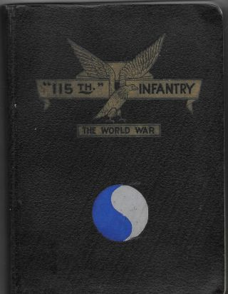 115TH INFANTRY U.S.A. IN THE WORLD WAR
