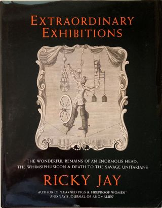 EXTRAORDINARY EXHIBITIONS, Ricky Jay