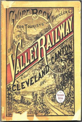 GUIDE BOOK FOR THE TOURIST AND TRAVELER OVER THE VALLEY RAILROAD, John S. Reese