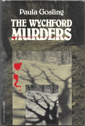 THE WYCHFORD MURDERS. Paula Gosling