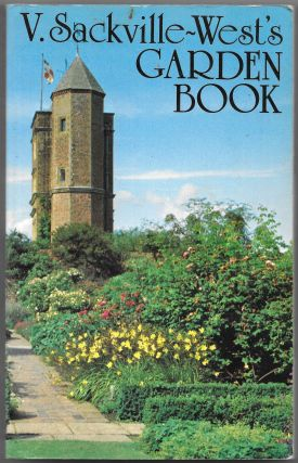 V. SACKVILLE-WEST'S GARDEN BOOK. Philippa Nicolson