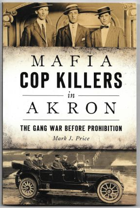 MAFIA COP KILLERS IN AKRON, Mark J. Price