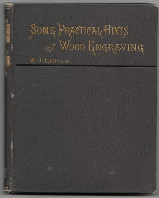 SOME PRACTICAL HINTS ON WOOD ENGRAVING